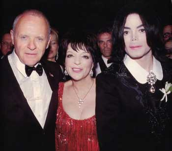 Anthony Hopkins Liza Minnelli & Michael Jackson